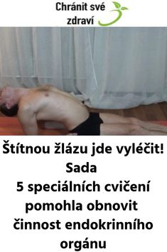 Štítnou žlázu jde vyléčit! Sada 5 speciálních cvičení pomohla obnovit činnost endokrinního orgánu Natural Medicine, Detox, Diabetes, Exercise, Fitness, Beauty, Salud, Psychology, Ejercicio