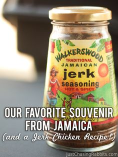 The Best Souvenir and Food from Jamaica (and a Jerk Chicken Recipe!)