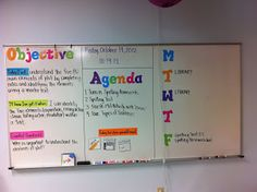 White board organization for your classroom- a visual representation of what the day/week looks like along with learning objective, agenda for the day, homework