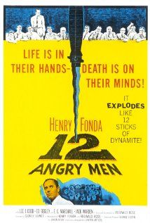 12 Angry Men:  A dissenting juror in a murder trial slowly manages to convince the others that the case is not as obviously clear as it seemed in court.  (1957)
