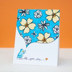 cute one-layer card ... bird with big talk balloon filled with blue sky and flowers ... luv it!