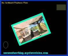 Diy Cardboard Playhouse Plans 150725 - Woodworking Plans and Projects!