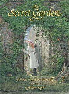 The Secret Garden, I have this exact book, never tire of it, story & beautiful artwork!