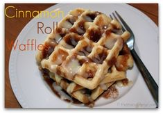 CInnamon Roll Waffles-- To make them a tad healthier, I add cinnamon to batter, and then don't make the cinnamon topping or cream cheese topping. Still super delicious!!  LOVED THESE