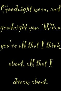 Goodnight moon-go radio ❤
