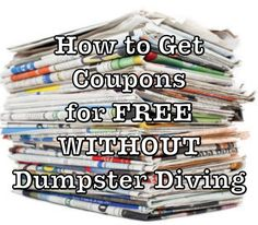 How to get #Coupons for #Free without Dumpster Diving