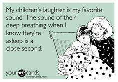 funny someecards about kids | children laugh sleep someecards1 Someecards Sassy, Classy, and a ...