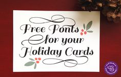 Free Fonts for DIY Holiday Cards.