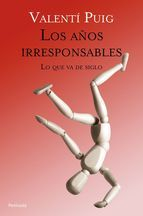Buy Los años irresponsables: Lo que va de siglo by Valentí Puig Mas and Read this Book on Kobo's Free Apps. Discover Kobo's Vast Collection of Ebooks and Audiobooks Today - Over 4 Million Titles! Tapas, Audiobooks, Ebooks, Reading, Movie Posters, Free Apps, Barcelona, Collection, Products