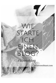 Ihr möchtet einen Blog starten, habt aber keine Ahnung wie? Dann habe ich heute eine kleine Anleitung für euch. #howtoblog Teil 1