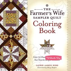Farmer's Wife Sampler Quilt Coloring Book <BR>Laurie Hird
