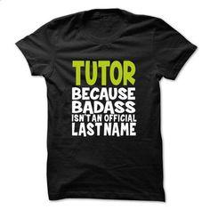 TUTOR BadAss - #adidas hoodie #college hoodie. BUY NOW => https://www.sunfrog.com/Valentines/TUTOR-BadAss.html?68278