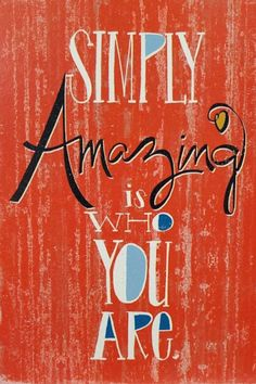 Just a gentle reminder. Simply Amazing is Who You Are. #lifequotes #inspirationalquotes #inspiration #amazingquotes #amazing #simplyamazing #whoyouare #selfcare #selfrespect #selflove via @tlcforcoaches Feel Good Quotes, Amazing Quotes, Best Quotes, Life Quotes, Positive Words, Positive Quotes, Inspirational Quotes With Images, Uplifting Thoughts, Life Changing Quotes