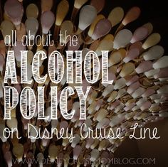 Read all about the Disney Cruise Line policy for bringing your own alcohol on board.