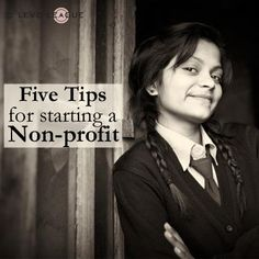 Do you want to start your own non profit? Here are 5 tips that can help you get started.