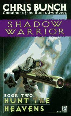 Hunt the Heavens (Shadow Warrior Trilogy) by Chris Bunch https://www.amazon.com/dp/0345387368/ref=cm_sw_r_pi_dp_x_DR20xbSAEANDJ