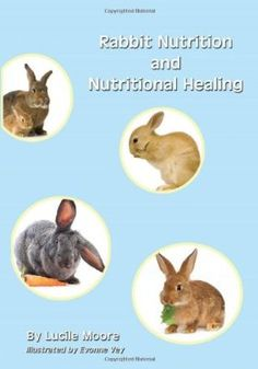 Rabbit Nutrition and Nutritional Healing