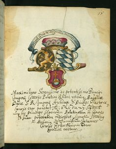 Liber amicorum of Joannes Carolus Erlenwein, Arms of Maximilian I of Bavaria, Walters Manuscript W.922, p. 15 | Flickr - Photo Sharing!