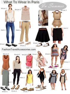 Blouses, dresses and pants are Parisians style, which are quite chic and sophisticated. They normally wear neutral colors such as beige, cream, white and sometimes black.