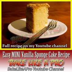 Easy Mini Vanilla Sponge Cake Recipe I'm going to show you how to make an easy sponge cake today. Vanilla Sponge Cake, Vanilla Cake, My Recipes, Baking Recipes, Cupcake Cakes, Cupcakes, Cakes Today, Sponge Cake Recipes, Baking Cakes