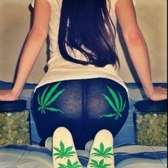 Ass & weed, my two fav things!