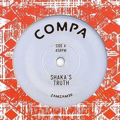 "Compa – Shaka's Truth / Atha Dub 7"" ZamZam Sounds – ZAMZAM39"