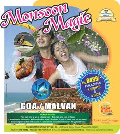Attractive Monsoon Holiday Package for 3 Nights and 4 Days @ just Rs. 8499/- to Goa and Malvan!!! :)