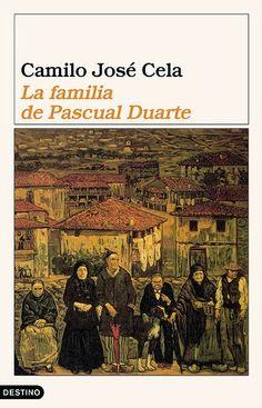 La Familia de Pascual Duarte de Camillo Jose Cela