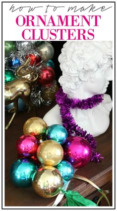 How to Make Ornament Clusters | Easy Holiday Decorating | Christmas Decorating Ideas | Christmas Decor DIY | DIY Christmas Crafts | Decorating with Ornaments Xmas