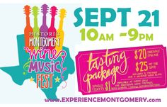 MONTGOMERY WINE & MUSIC FEST Sept 21 - Texas Wine and Trail Magazine