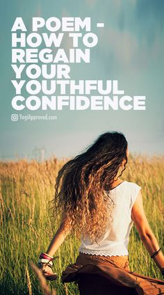 How to Regain Your Youthful Confidence (Poem)