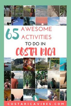 65 awesome activities to do in Costa Rica from expats living in Costa Rica. This list includes activities at a variety of price points including some really fun free activities.