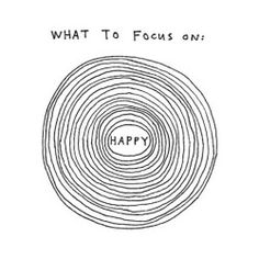 Quotes to keep happy. Inspiring quote and typography. What to focus on:happy The Words, Cool Words, Tattoo Wort, Words Quotes, Me Quotes, Happy Quotes, Quotes About Being Happy, Wisdom Quotes, Mots Forts