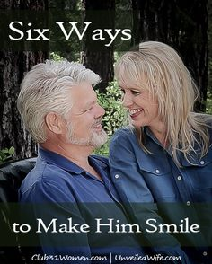 Six Ways to Make Him Smile --- Sometimes he's simply too serious. He might feel pressure over a looming deadline. Or he's heavy with that sensitive ministry situation. Maybe he's concerned about the financial obligations. Weighed down by the needs around the house and… Read More Here http://unveiledwife.com/six-ways-to-make-him-smile/ #marriage #love