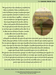 Palabras de novela: VELADURAS de María Teresa Andruetto   LITERARIAS   Por Gabriela Mariel Arias Maria Teresa, Lovers, Entryway, Novels, Words, Movies, Libros