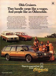 1985 Oldsmobile station wagon line up: Firenza and Cutlass Cruisers - National Geographic March 1985 Vintage Advertisements, Vintage Ads, Oldsmobile Cutlass, Car Posters, Car Advertising, Magazine Ads, Old Ads, Station Wagon, Classic Cars