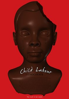 Child Labour of Chocolate - Graphis