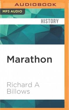 Marathon: The Battle That Changed Western Civilization