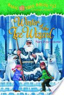Magic Treehouse:  Winter of the Ice Wizard