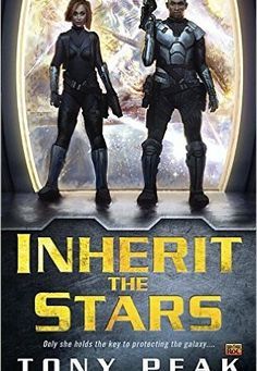 Inherit the Stars by Tony Peak : Book Review | Kim Heniadis