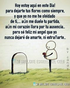 I Miss You Dad, Love You Mom, My True Love, Love Him, Spanish Inspirational Quotes, Spanish Quotes, Frida Quotes, Spanish Prayers, Quotes About Everything