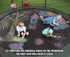 Let your kids use sidewalk chalk on the trampoline the next rain (or a water hose)  will wash it clean