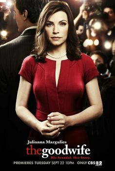 Created by Michelle King, Robert King.  With Julianna Margulies, Chris Noth, Josh Charles, Matt Czuchry. Alicia has been a good wife to her husband, a former state's attorney. After a very humiliating sex and corruption scandal, he is behind bars. She must now provide for her family and returns to work as a litigator in a law firm.