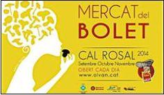 Mercat del Bolet de Cal Rosal a Olvan (setembre, octubre i novembre 2014)