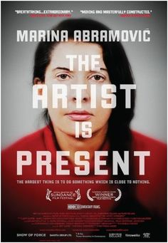 "Marina Abramovic: The Artist Is Present. In Theaters July 5th, 2012 or watch on HBO On Demand. ""Great new doc, check it out."" - Rosie"