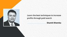 Shamit Khemka is the Founder and Managing Director of SynapseIndia – a renowned IT outsourcing company with its client base across the USA, UK, and other countries across the globe. He believes that the results of paid search are far better and faster than organic search. Hence, businesses must opt for paid search for quick results and greater return on investment.