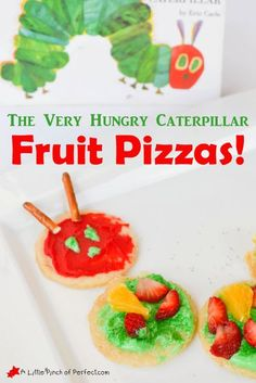 Baking with Kids: The Very Hungry Caterpillar Fruit Pizzas- a tasty book inspired activity