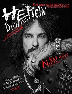 In honor of the ten-year anniversary of The Heroin Diaries, Nikki Sixx's definitive and bestselling memoir on drug addiction is reissued with exclusive new content. This shocking, gripping, and at times darkly hilarious memoir explores Nikki's yearlong war with a vicious heroin addiction. Now mor... http://darrenblogs.com/us/2018/01/12/the-heroin-diaries-ten-year-anniversary-edition-a-year-in-the-life-of-a-shattered-rock-star/