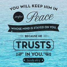 Isaiah 26:3.