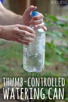 thumb-controlled watering can. a tutorial for an easy thumb-controlled watering can!